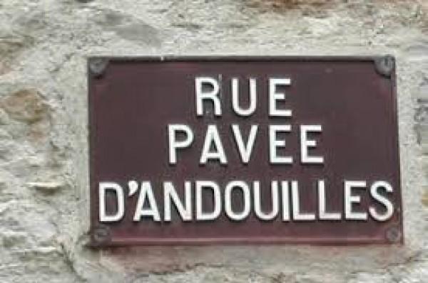 Rue Pavée d'Andouilles