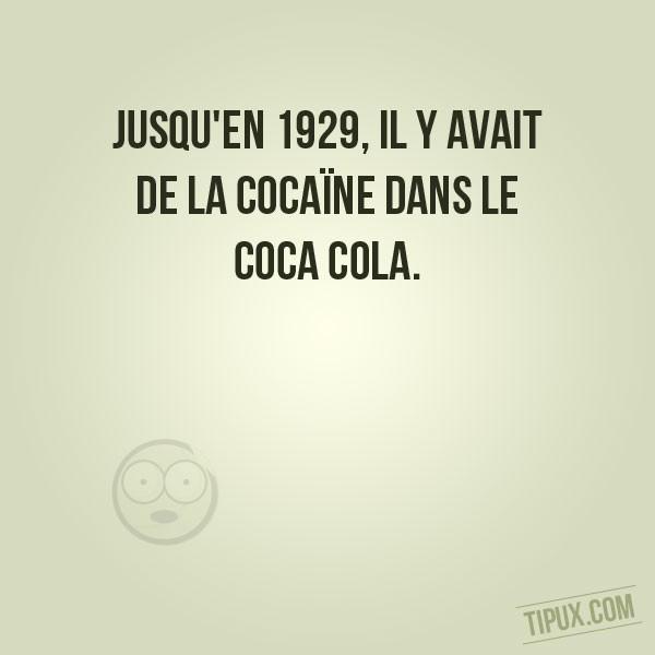 Jusqu'en 1929, il y avait de la cocaïne dans le coca cola