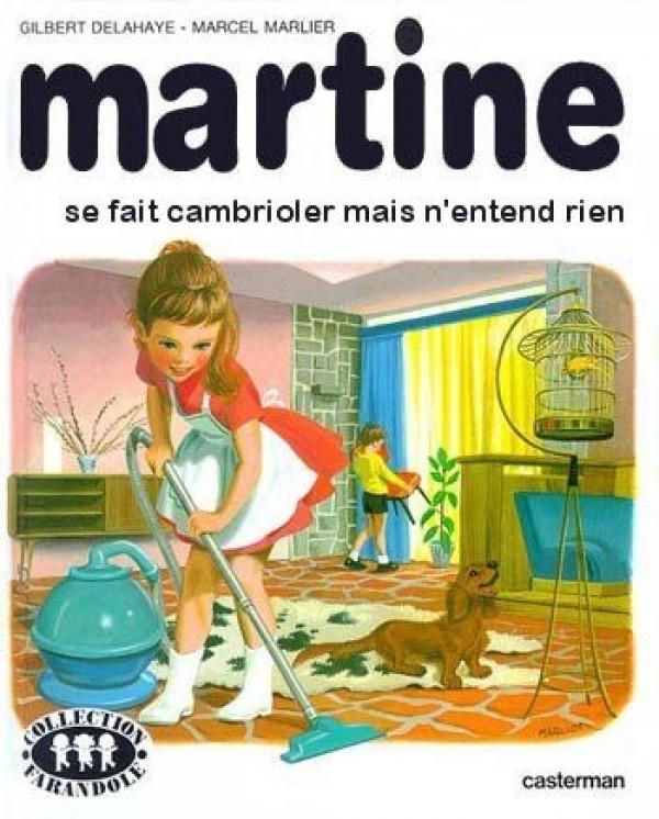 Martine se fait cambrioler mais n'entend rien