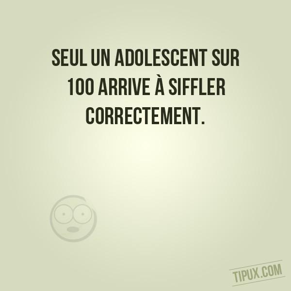 Seul un adolescent sur 100 arrive à siffler correctement.
