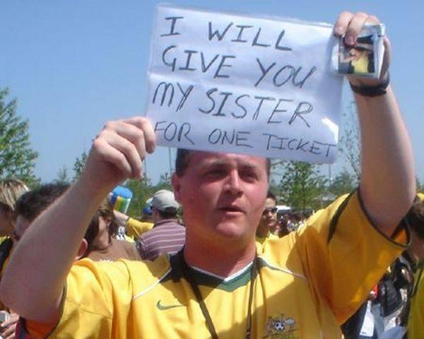 Je vous donne ma soeur pour un ticket